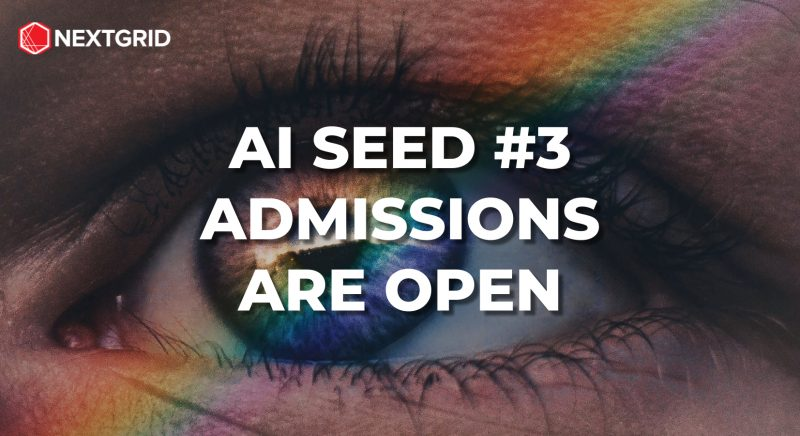 nextgrid seed #3 admissions are open