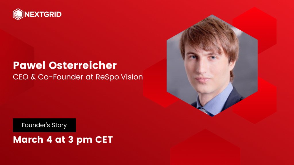 Event image. Founder's Story: Pawel Osterreicher, CEO & Co-Founder at ReSpo.Vision. Event time: March 4 at 3 pm CET.